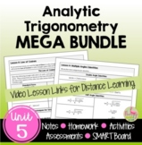 Analytic Trigonometry MEGA Bundle (PreCalculus - Unit 5) DISTANCE LEARNING