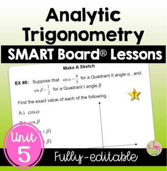 PreCalculus Analytic Trigonometry SMART Board® Lessons Bundle