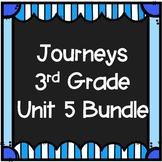 Unit 5 Bundle Journeys 3rd Grade