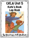 Unit 5 CKLA First Grade - Kate's Book