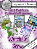 Journeys First Grade Unit 5 Bundle  Watch Us Grow