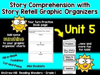 Unit 5 - Grade 1 - Reading Wonders – Story Comp. Graphic Organizer Bundle