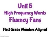 Unit 5 High Frequency Words Fluency Fans- First Grade Wond