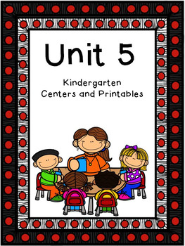 Unit 5, Kindergarten Centers and Printables, Reading Street