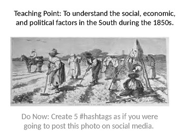 Unit 5, Lesson 2: Slavery in the Souther States