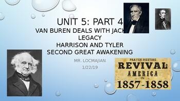 Unit 5: Part 4 - Martin Van Buren/ Second Great Awakening
