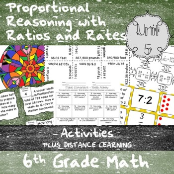 Unit 5 -Proportional Reasoning w/ Ratios & Rates-Activities-6th Grade Math TEKS