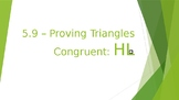 """Unit 5- Proving Triangle Congruence by """"Hypotenuse-Leg"""" (HL)"""
