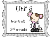 Unit 5, Reading Street, 2nd Grade, PowerPoints