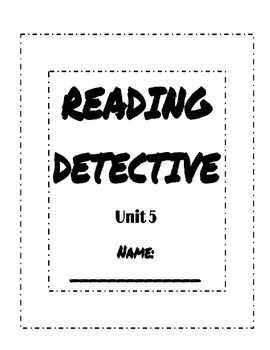 Unit 5 Reading Street Sleuth Reading Detective Booklet