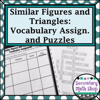 Similarity - Unit 5: Similar Figures & Triangles Vocabulary Assignment & Puzzles