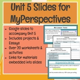 6th Grade Unit 5 Slides for MyPerspectives Curriculum