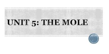 Unit 5-The Mole Lecture and Focus Notes