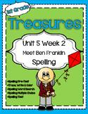Unit 5 Week 2 Spelling for Treasures Reading Series