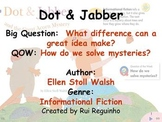 Unit 5 Week 3 - Lesson - Dot and Jabber - Lesson Bundle (2013, 2011, and 2008)