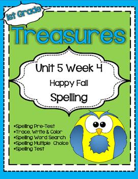 Unit 5 Week 4 Spelling for Treasures Reading Series