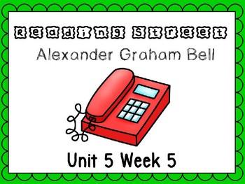 Unit 5 Week 5 Alexander Graham Bell PowerPoint Reading Street First Grade