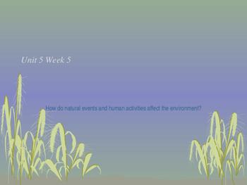 Unit 5 Week 5 Power Point Presentation Mc Graw Hill ELA Wo