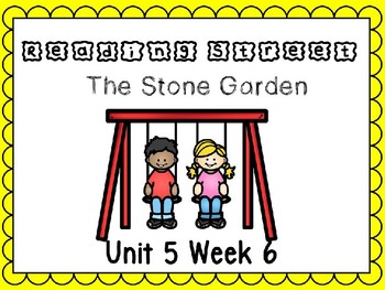 Unit 5 Week 6 The Stone Garden Power Point Reading Street First Grade