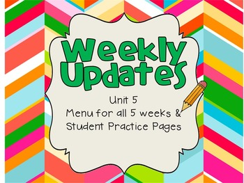 Unit 5 Weekly Updates & Spelling Practice Pages