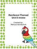 Unit 5 review - rain forest theme