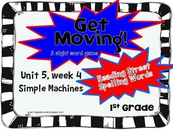 Get Moving! : Unit 5 week 4: Simple Machines, 1st grade Re