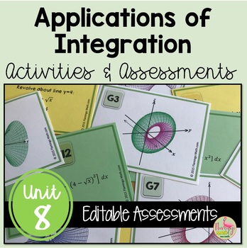 Calculus: Applications of Integration Review & Assessment Bundle