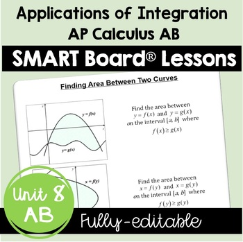 Calculus: Applications of Integration SMARTBOARD Lessons Bundle