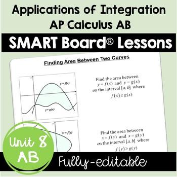 Calculus: Applications of Integration SMARTBOARD Lessons Bundle