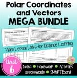 Polar Coordinates and Vectors MEGA Bundle with Lesson Vide
