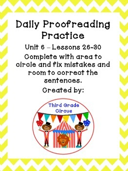 Unit 6 Daily Proofreading and Language Practice (DLP) for