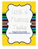 Unit 6 Fluency Tests- first grade