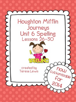 Unit 6:  Houghton Mifflin Journeys Spelling Lessons 26-30 Grade 3