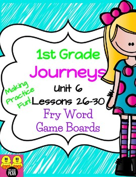 Unit 6 Journeys Fry Word Game