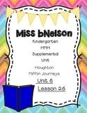 Unit 6 Lesson 26 Kindergarten Journeys HMH Supplemental Unit