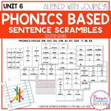 Unit 6 Phonics Based Sentence Scrambles