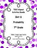 Unit 6 - Probability - Activities - 7th Grade Math TEKS