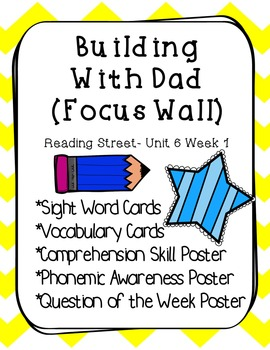 Unit 6 Reading Weeks 1-6 Street Focus Wall