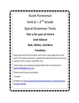 Unit 6 Scott Foresman Spiral Grammar Tests - 2nd grade