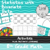 Unit 6 - Statistics with Bivariate Data - Activities - 8th Grade Math TEKS