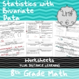 Unit 6 - Statistics with Bivariate Data - Worksheets - 8th Grade Math TEKS