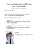 Unit 6 - Teaching Students with ASD -- How Hard Could this Be?