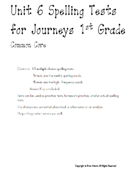 Unit 6 Weekly Spelling Tests for Journeys First Grade