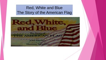 Unit 6 story 2 Red White and Blue