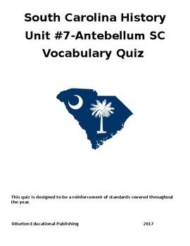 Unit 7-Antebellum SC Vocabulary Quiz
