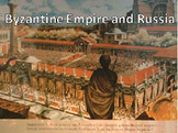 Unit 7: Byzantine Empire and the Rise of Russia (World His