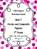 Unit 7 - Circles and Composite Figures - Worksheets - 7th Grade Math TEKS