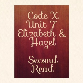 Unit 7 Code X Second Read Elizabeth and Hazel Two Women of Little Rock