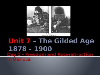 Unit 7 - Day 1: Freedom & Reconstruction in the U.S.