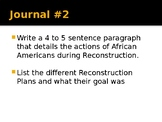 Unit 7 - Day 2: Rise & Fall of Reconstruction